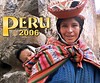 2006 - Peru : We journey to the Land of the Incas.